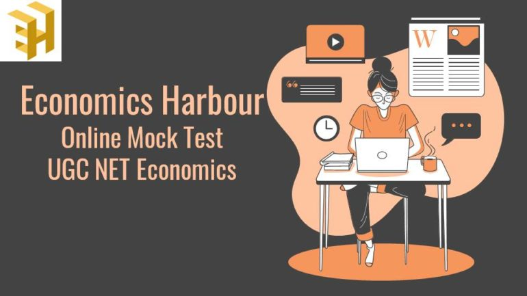 UGC NET Economics Mock Test – 2