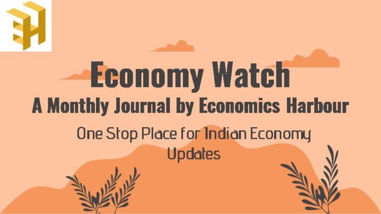 Economy Watch: A Monthly Journal by Economics Harbour