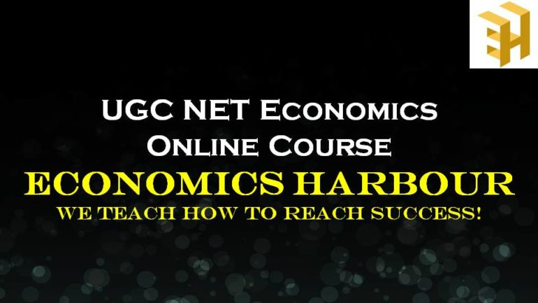 UGC-NET Economics Online Course – December 2020 batch